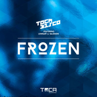 Tocadisco - Frozen (feat. Lennart A. Salomon)