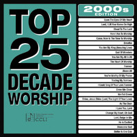 Maranatha! Praise Band - Top 25 Decade Worship 2000s