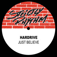 Hardrive - Just Believe