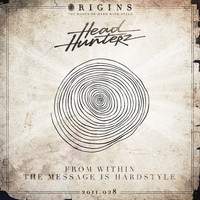 Headhunterz - From Within / The Message Is Hardstyle
