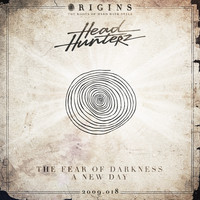 Headhunterz - The Fear Of Darkness / A New Day