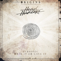 Headhunterz - Subsonic / Hate It Or Love It