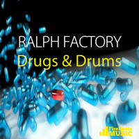 Ralph Factory - Drugs & Drums