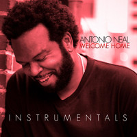 Antonio Neal - Welcome Home Instrumentals