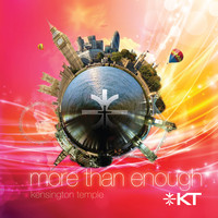Kensington Temple - More Than Enough
