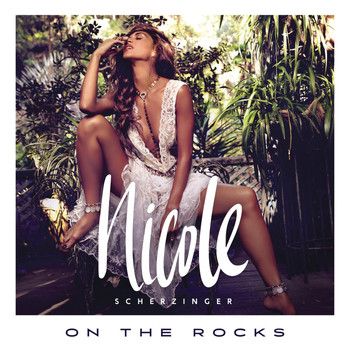 Nicole Scherzinger - On the Rocks (Remixes [Explicit])