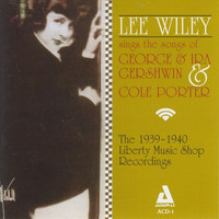 Lee Wiley - Sings the Songs of George & Ira Gershwin & Cole Porter