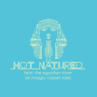 Hot Natured - Isis (Magic Carpet Ride) (feat. The Egyptian Lover) - EP