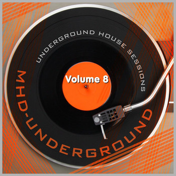 Various Artists - Underground House Sessions, Vol. 8