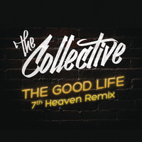 The Collective - The Good Life