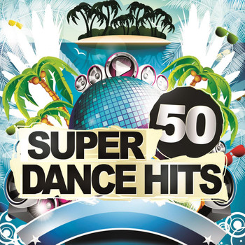Various Artists - 50 Super Dance Hits