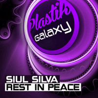 Siul Silva - Rest in Peace