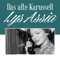 Lys Assia - Das Alte Karussell