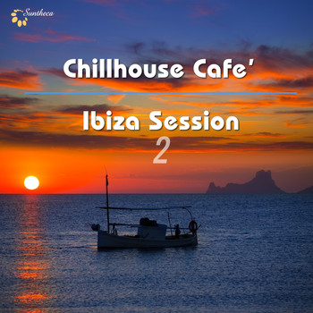 Various Artists - Chillhouse Cafe': Ibiza Session, Vol. 2