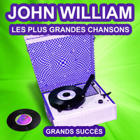 John william - John William chante ses grands succès