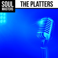 The Platters - Soul Masters: The Platters
