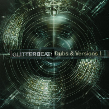 Various Artists / - Glitterbeat: Dubs & Versions I