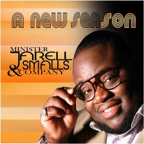 Minister Jarell Smalls & Company MP3 Album A New Season