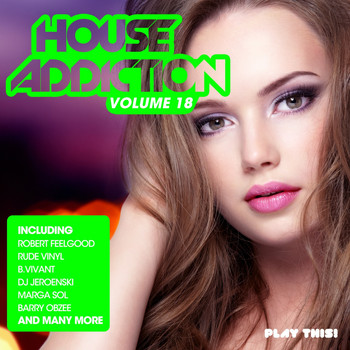 Various Artists - House Addiction, Vol. 18