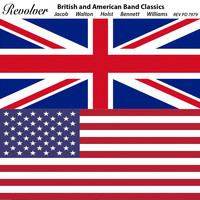 Eastman Wind Ensemble, Frederick Fennell - British and American Band Classics