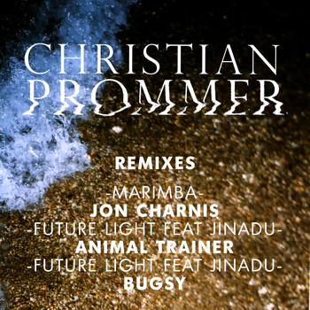Christian Prommer - Compost Black Label #122 (Remixes by Jon Charnis, Animal Trainer, Bugsy)