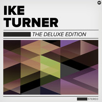 Ike Turner - The Deluxe Edition