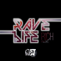 Rich Knochel - Rave Life