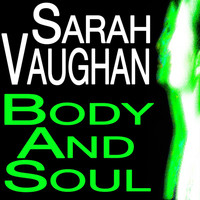 Sarah Vaughan - Body And Soul