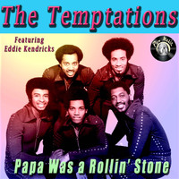 The Temptations - Papa Was A Rollin' Stone