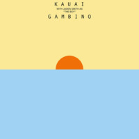 Childish Gambino - Kauai