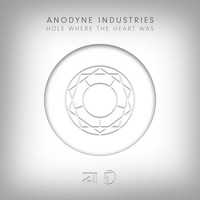 Anodyne Industries - Hole Where The Heart Was EP