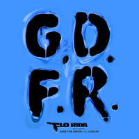Flo Rida - GDFR (feat. Sage The Gemini & Lookas)