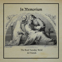 The Real Tuesday Weld - In Memorium - EP