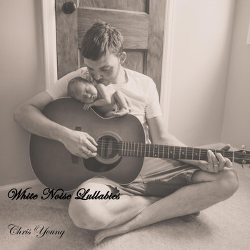 Chris Young - White Noise Lullaby's