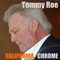Tommy Roe - California Chrome
