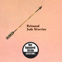 Jade Warrior - Released (2014 Remaster)