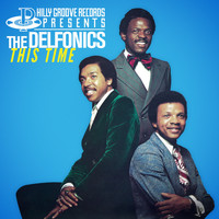 The Delfonics - Philly Groove Records Presents: This Time