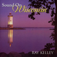 Ray Kelley Band - Sound on Wisconsin