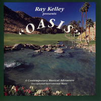 Ray Kelley Band - Oasis