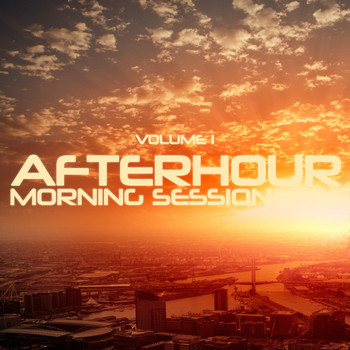 Various Artists - Afterhour Morning Session, Vol. 1