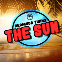 Bermuda Twins - The Sun
