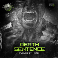 Death Sentence - Fueled By Hate