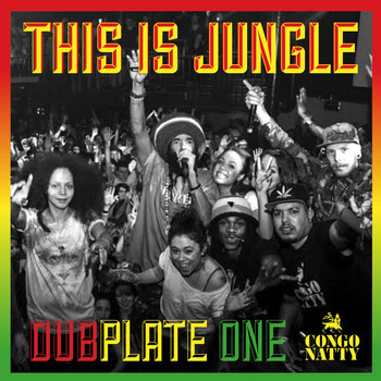 Congo Natty - This Is Jungle