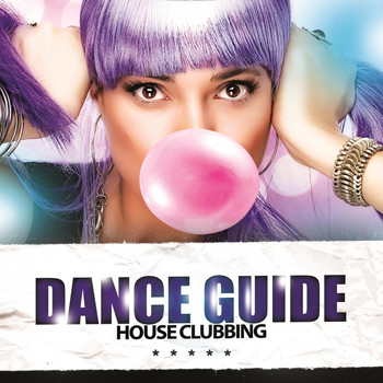 Various Artists - Dance Guide House Clubbing