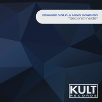 "Frankie Volo - Kult Records Presents ""Second Inside"""