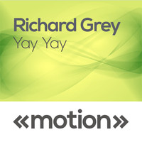 Richard Grey - Yay Yay