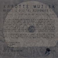 Kapotte Muziek - Digital Magnetic Responses