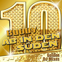Buddy - Ab in den Süden - Golden DJ Mixes