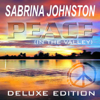Sabrina Johnston - Peace (In the Valley) - Deluxe Edition