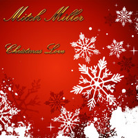 Mitch Miller - Christmas Love
